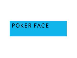 ポーカーフェイス