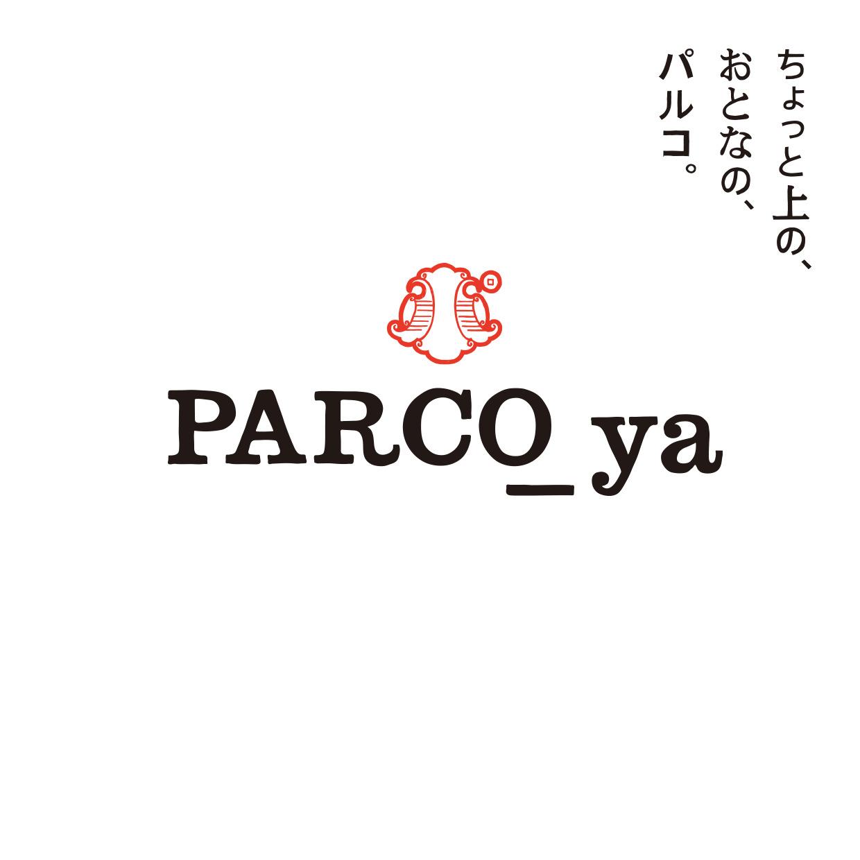 PARCO_ya上野 2017年11月 グランドオープン